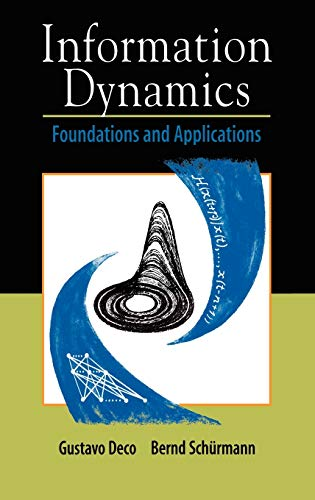 9780387950471: Information Dynamics: Foundations and Applications