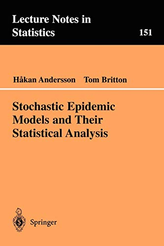 9780387950501: Stochastic Epidemic Models and Their Statistical Analysis (Lecture Notes in Statistics)