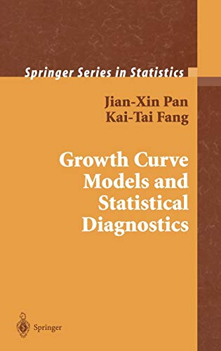 9780387950532: Growth Curve Models and Statistical Diagnostics (Springer Series in Statistics)