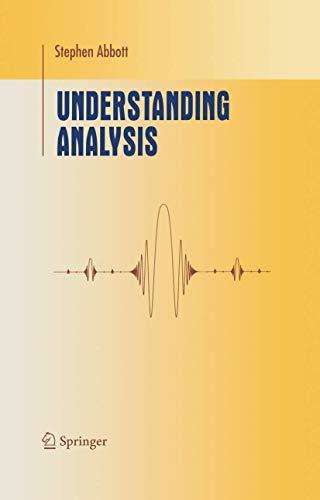 9780387950600: Understanding Analysis (Undergraduate Texts in Mathematics)