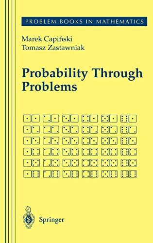 9780387950631: Probability Through Problems (Problem Books in Mathematics)