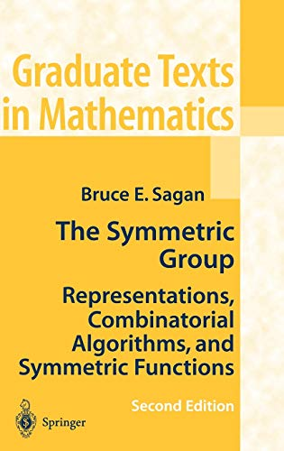 9780387950679: The Symmetric Group: Representations, Combinatorial Algorithms, and Symmetric Functions (Graduate Texts in Mathematics, Vol. 203)