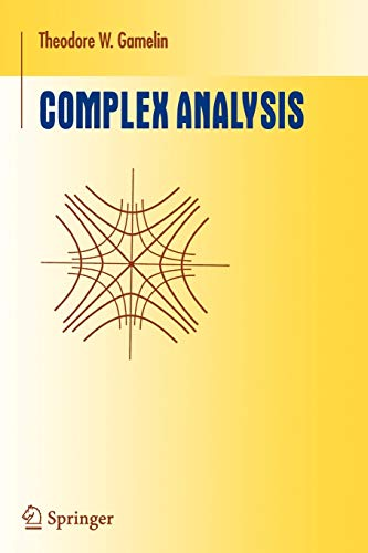 Complex Analysis (Paperback): Theodore W. Gamelin