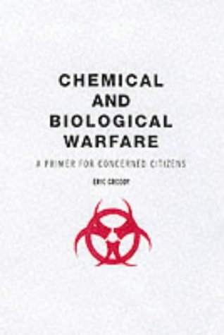 an introduction to chemical and biological warfare Introduction to biological weapons  introduction to chemical weapons  nerve agents known to date to have been produced for chemical warfare purposes are all .