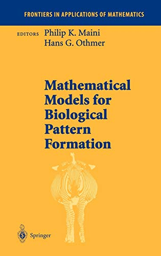Mathematical Models for Biological Pattern Formation (The: Mainii, P. K.,