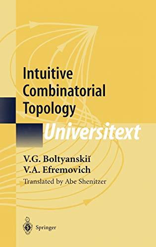 9780387951140: Intuitive Combinatorial Topology (Universitext)