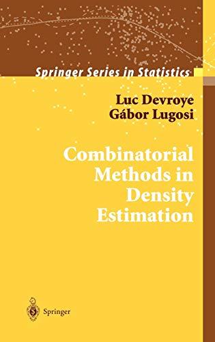9780387951171: Combinatorial Methods in Density Estimation (Springer Series in Statistics)