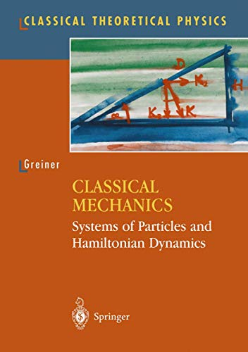 9780387951287: Classical Mechanics: Systems of Particles and Hamiltonian Dynamics (Classical Theoretical Physics)