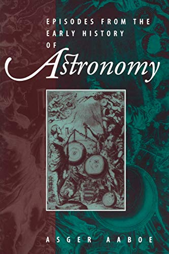 9780387951362: Episodes From the Early History of Astronomy