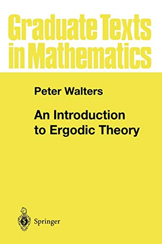 9780387951522: An Introduction to Ergodic Theory (Graduate Texts in Mathematics)