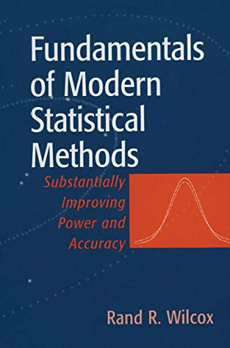 9780387951577: Fundamentals of Modern Statistical Methods: Substantially Improving Power and Accuracy