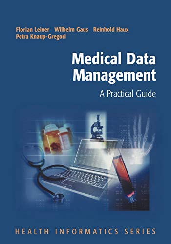 9780387951591: Medical Data Management: A Practical Guide (Health Informatics)