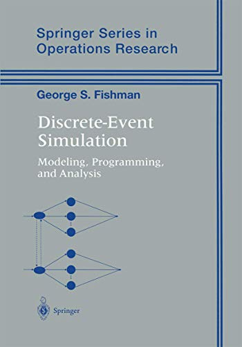 9780387951607: Discrete-Event Simulation: Modeling, Programming, and Analysis (Springer Series in Operations Research and Financial Engineering)