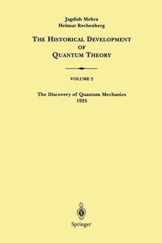 9780387951768: The Historical Development of Quantum Theory: Volume 2 The Discovery of Quantum Mechanics 1925