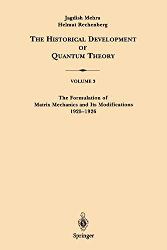 9780387951775: The Formulation of Matrix Mechanics and Its Modifications 1925-1926: 003