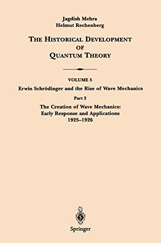 9780387951805: The Historical Development of Quantum Theory : Vol. 5, Part 2