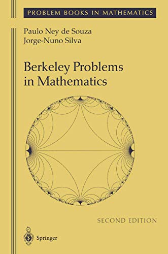 9780387951843: Berkeley Problems in Mathematics (Problem Books in Mathematics)