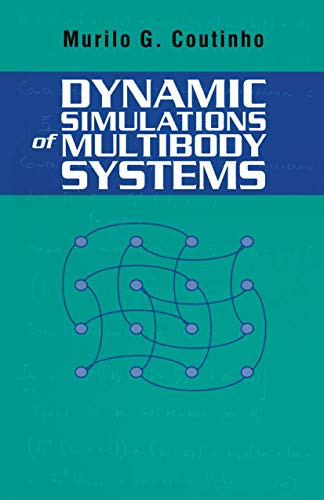 9780387951928: Dynamic Simulations of Multibody Systems