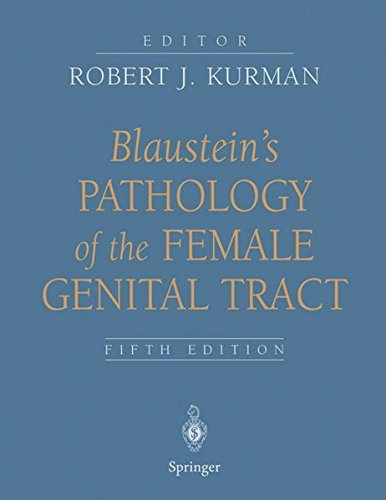 9780387952031: Blaustein's Pathology of the Female Genital Tract (Kurman, Blaustein's Pathology of the Female Genital Tract)