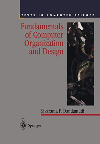 9780387952116: Fundamentals of Computer Organization and Design (Texts in Computer Science)