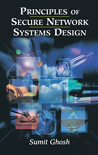 9780387952130: Principles of Secure Network Systems Design