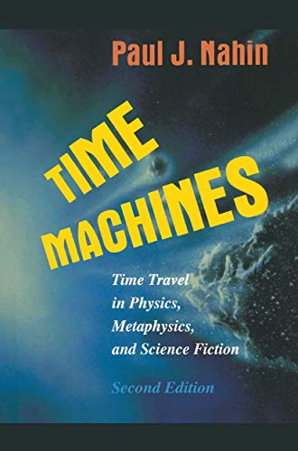 9780387952222: Time Machines: Time Travel in Physics, Metaphysics, and Science Fiction