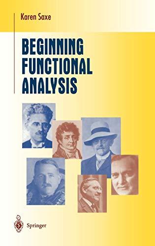 9780387952246: Beginning Functional Analysis (Undergraduate Texts in Mathematics)