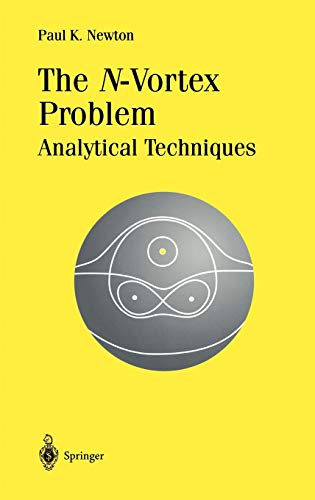 9780387952260: The N-Vortex Problem: Analytical Techniques (Applied Mathematical Sciences) (v. 145)