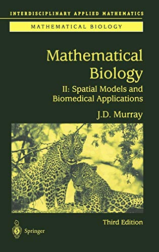 9780387952284: Mathematical Biology II: Spatial Models and Biomedical Applications (Interdisciplinary Applied Mathematics) (v. 2)
