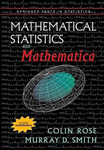 9780387952345: Mathematical Statistics with Mathematica (Springer Texts in Statistics)