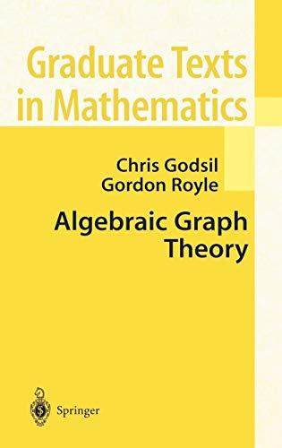 9780387952413: Algebraic Graph Theory (Graduate Texts in Mathematics)