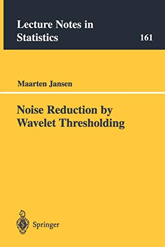 9780387952444: Noise Reduction by Wavelet Thresholding (Lecture Notes in Statistics)