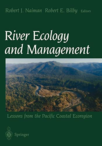 9780387952468: River Ecology and Management: Lessons From The Pacific Coastal Ecoregion