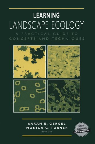 Learning Landscape Ecology: A Practical Guide to: Springer,