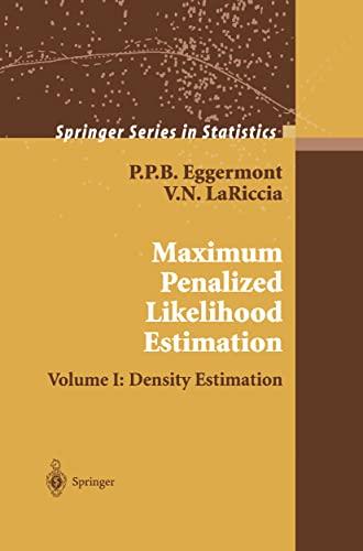 9780387952680: Maximum Penalized Likelihood Estimation: Volume I: Density Estimation (Springer Series in Statistics)