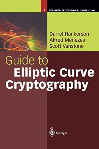 9780387952734: Guide to Elliptic Curve Cryptography (Springer Professional Computing)