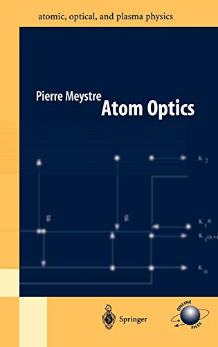 Atom Optics: Meystre, Pierre
