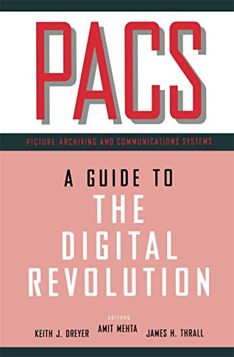 9780387952918: PACS: A Guide to the Digital Revolution