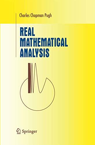 Real Mathematical Analysis (Undergraduate Texts in Mathematics): Charles C. Pugh