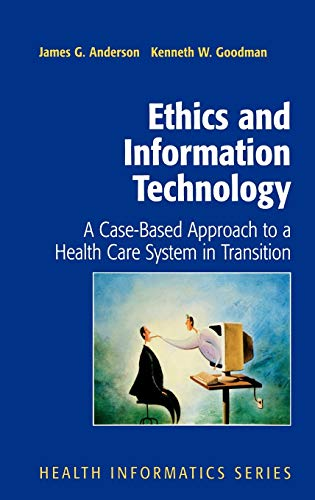 9780387953083: Ethics and Information Technology: A Case-Based Approach to a Health Care System in Transition