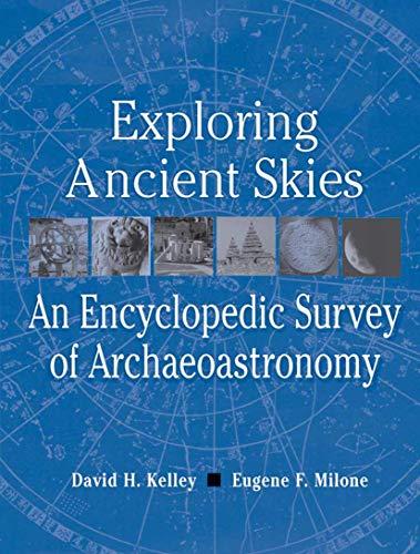 9780387953106: Exploring Ancient Skies: An Encyclopedic Survey of Archaeoastronomy