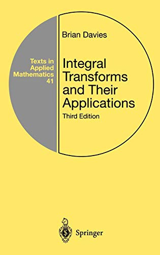 9780387953144: Integral Transforms and Their Applications (Texts in Applied Mathematics)