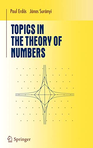9780387953205: Topics in the Theory of Numbers