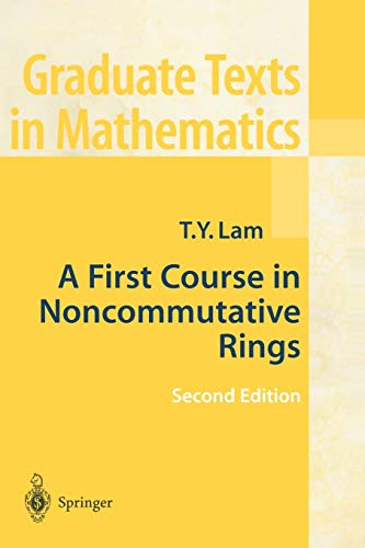 9780387953250: A First Course in Noncommutative Rings (Graduate Texts in Mathematics)