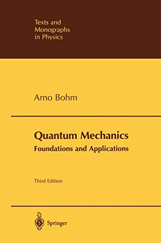 9780387953304: Quantum Mechanics: Foundations and Applications (Theoretical and Mathematical Physics)