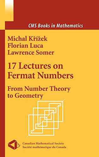 17 Lectures on Fermat Numbers: Michal Krizek; Florian
