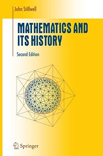 9780387953366: Mathematics and Its History (Undergraduate Texts in Mathematics)