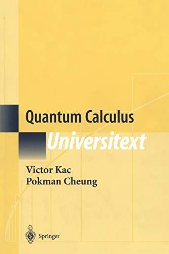 9780387953410: Quantum Calculus (Universitext)