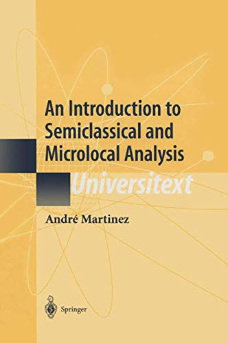9780387953441: An Introduction to Semiclassical and Microlocal Analysis (Universitext)