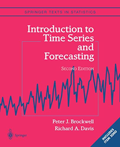 Introduction to Time Series and Forecasting (Springer: Peter J. Brockwell;